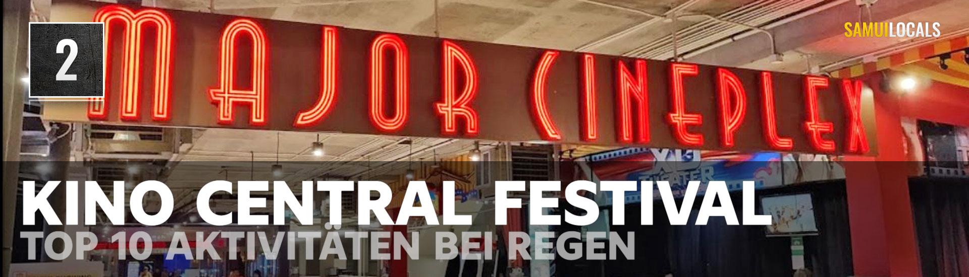 top_10_aktivitaeten_bei_regen_kino_central_festival