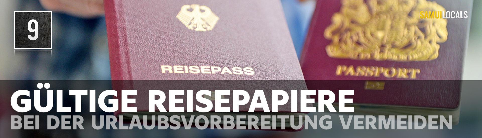 top_10_bei_der_urlaubsvorbereitung_vermeiden_gueltige_reisepapiere