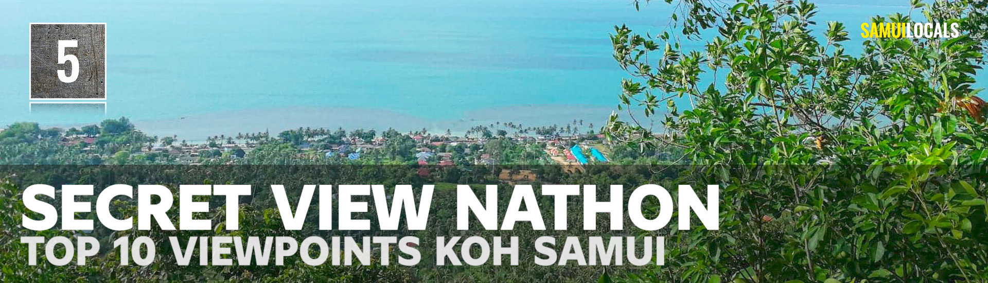 TOP-_10_Viewpoints_Koh_Samui_secret_viewpint_nathon